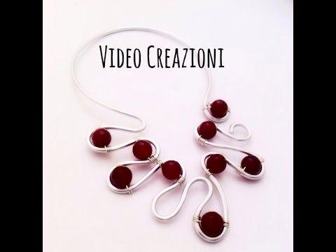 Video Creazioni #3 \ Wire e Pietre Dure \ Collane Rigide, Ciondoli.