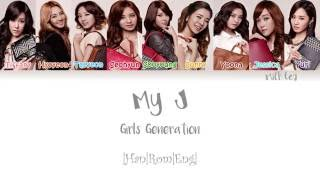 GIRLS' GENERATION (소녀시대) SNSD - My J Lyrics Color Coded |Han|Rom|Eng|