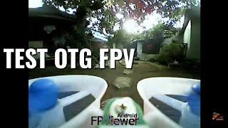 TEST OTG FPV CAMERA DI DRONE EACHINE E 011