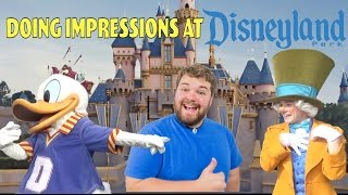 Doing Impressions to Characters at Disneyland
