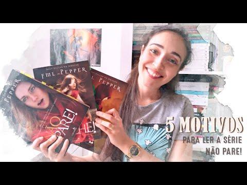 5 Motivos para Ler a Trilogia Não Pare!