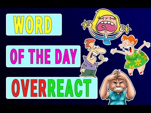 #23 OVERREACT | Слово Дня | Word of the Day