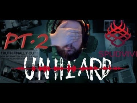 Unheard | Part 2 | My brain hurts!