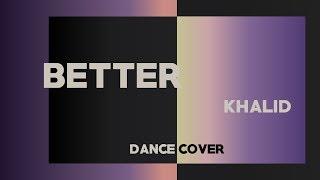 "[AIM] Khalid ""Better"" (Yoojung Lee Choreo) Dance Performance Video"