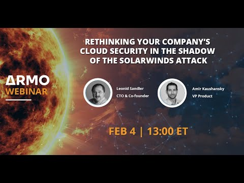 CNCF On-Demand Webinar:Rethinking your company's cloud security in the shadow of the SolarWinds attack