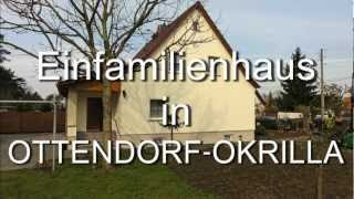 preview picture of video 'Vering Immobilien Dresden - Einfamilienhaus in Ottendorf-Okrilla-'