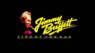 Ragtop Day - Jimmy Buffett Live By The Bay [Audio] 1985