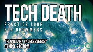 """Tech Death - Drumless Track For Drummers - """"Planetary Facelessness"""""""