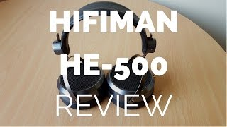 Review: Hifiman HE-500 Planar Magnetic Headphones
