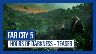 Get ready to wreak havoc behind enemy lines in war-torn Vietnam. Far Cry 5: Hours of Darkness, Available on 5th June, 2018.