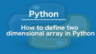 How to define two dimensional array in python