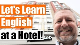 Let's Learn English at a Hotel! | An English Travel Lesson with Subtitles