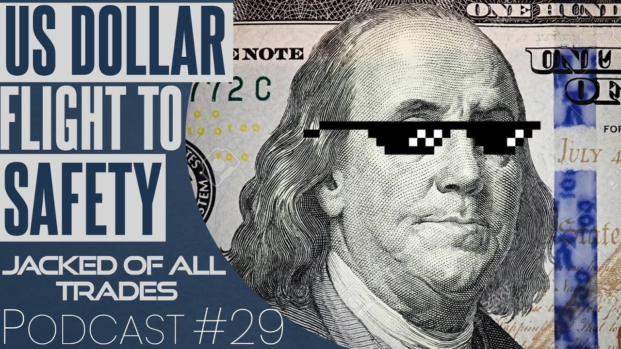 The United States Dollar: OG Flight to Security|Jacked Of All Trades Financing Podcast For Beginners Ep 29 thumbnail