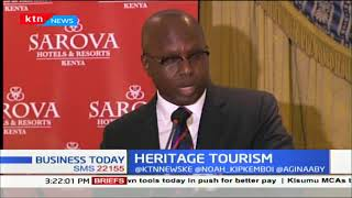 HERITAGE TOURISM: Why Sarova Hotels thinks this is the next big thing