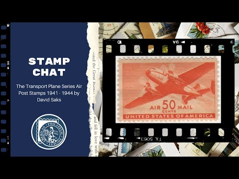 Stamp Chat: The Transport Plane Series Air Post Stamps 1941 - 1944 by David Saks