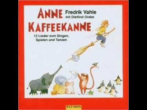 Fredrik Vahle - Anne Kaffeekanne (Anne Kaffeekanne)