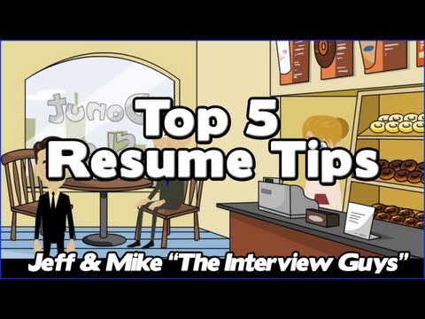 Video How To Write A Resume - Our Top 5 Resume Tips That Will Get You The Interview