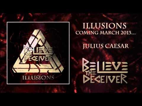 """Believe the Deceiver - """"Illusions"""" Album Sampler"""