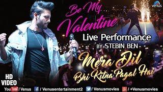 Stebin Ben - Live Performance #VIDEO | Mera Dil Bhi Kitna Pagal Hai | 90