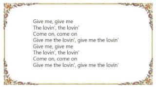 Chic - Give Me the Lovin' Lyrics