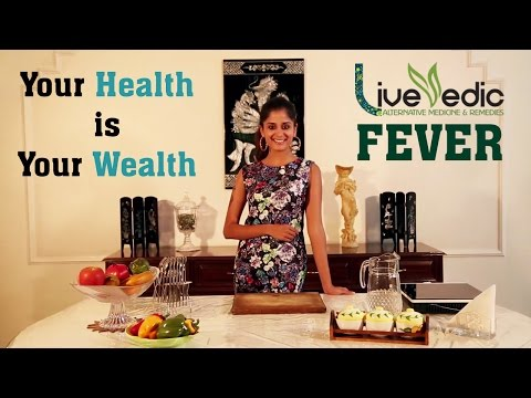 Video DIY : How To Cure Fever Naturaly | LIVE VEDIC