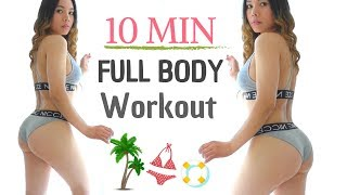 10 MIN Bikini Body Workout | Beginners Full Body Workout At Home | Summer Program #1