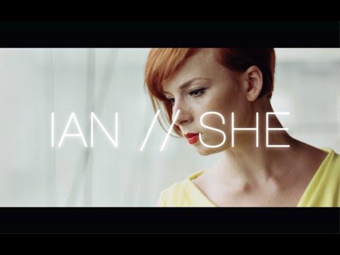 IAN - IAN - SHE (Official Video)