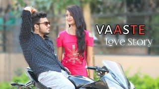 Vaaste Song l True Love Story l Dhvani Bhanushali ,Nikhil D l Vaaste Heart Touching