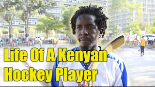 The Life of a Kenyan hockey player #HockeyIsForEveryone