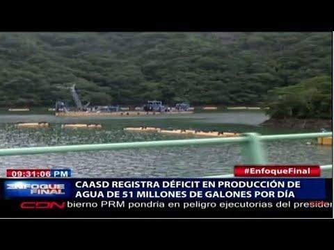 CAASD registra déficit en producción de agua de 51 millones de galones por día