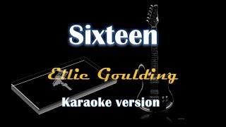 Ellie Goulding   Sixteen (Karaoke Version)