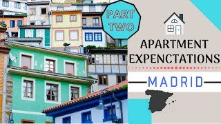 7 Expectations Renting An Apartment in Madrid (Part 2)
