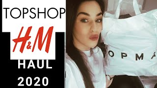 TOPSHOP AND H&M HAUL 2020 | HIGH STREET FASHION HAUL 2020