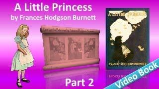 Part 2 - A Little Princess Audiobook by Frances Hodgson Burnett