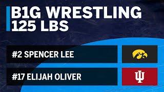 125 LBS: #17 Elijah Oliver (Indiana) vs. #2 Spencer Lee (Iowa) | 2019 B1G Wrestling