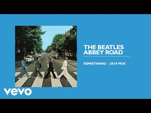 The Beatles Something 2019 Mix