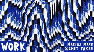 Marcus Marr & Chet Faker - Killing Jar