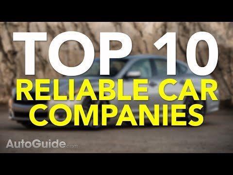 Top 10 Most Reliable Car Companies