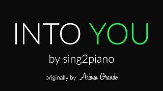 Into You (Piano karaoke demo) Ariana Grande