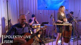 Video Spolektiv Live - Jsem