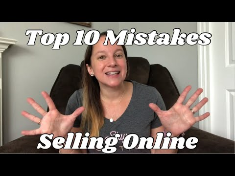 Top 10 Mistakes Selling Online [Tips for Resellers]