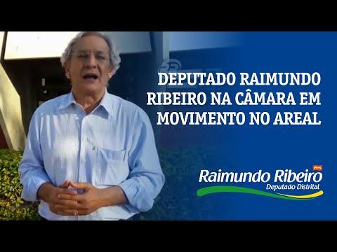 Deputado Raimundo Ribeiro na Câmara em Movimento no Areal