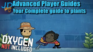 Beginners Guide: Plants & Seeds | Oxygen Not Included