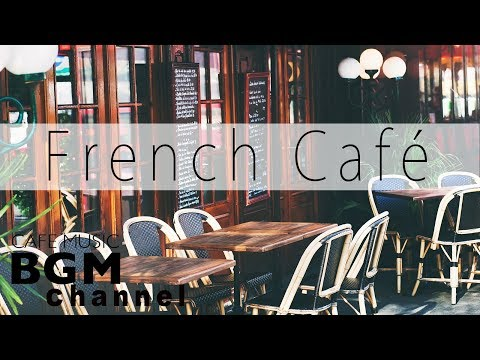French Cafe Music - Romantic Accordion Music - Jazz & Bossa Nova Instrumental