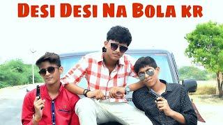 Desi Desi | Directed By Aditya Singh | SARV Entertainment |