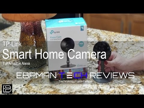 Best  Smart Camera the Kaza Cam from TP-Link for Amazon Alexa (Part 4)