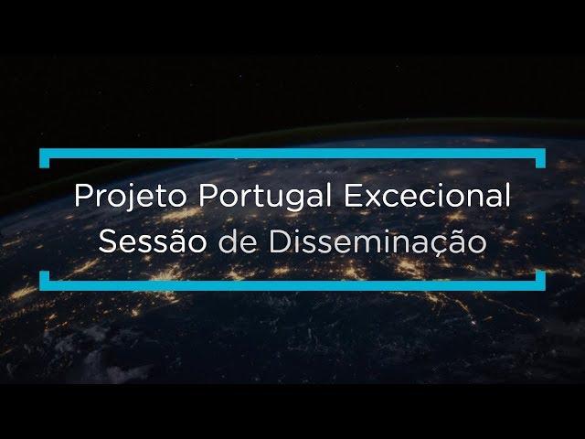 Projeto Portugal Excecional – Resultados