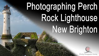 Photographing Perch Rock Lighthouse