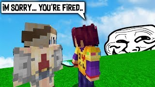 TELLING MODERATOR SHES FIRED... BUT ITS A TROLL!!