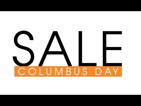 Columbus Day Sale - 2018